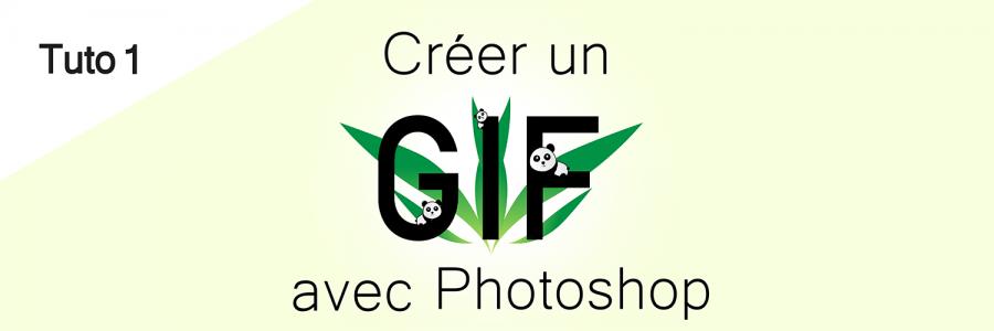 Tuto : Créer un GIF avec Photoshop