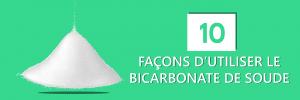 10 façon d'utiliser le bicarbonate de soude