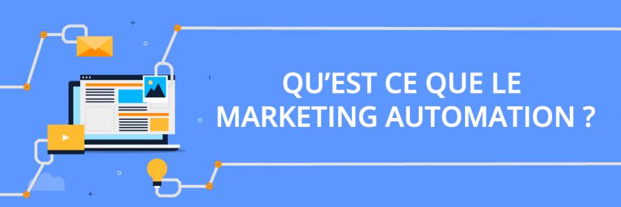 qu'est ce que le marketing automation  ?